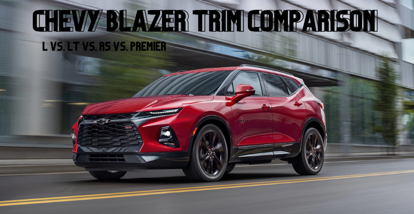 2020 Chevy Blazer Trim Comparison: L vs. LT vs. RS. vs Premier