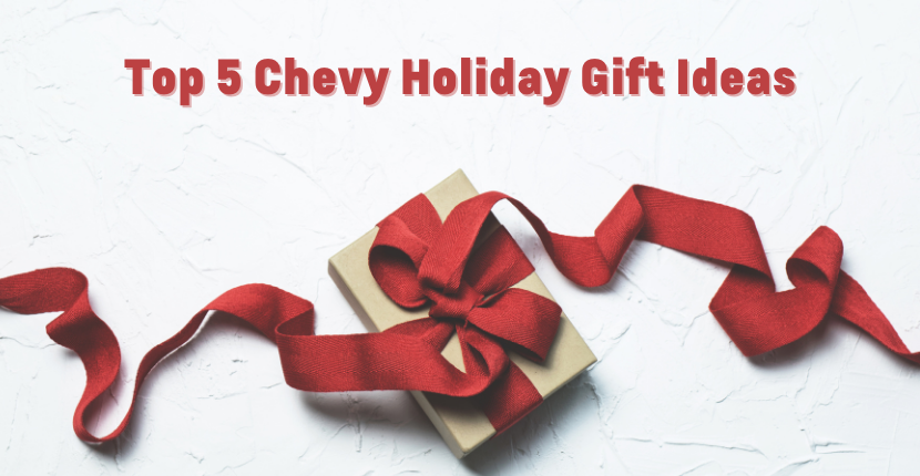 Holiday Gift Ideas for Chevy Owners