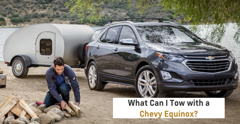 What Can I Tow With a Chevy Equinox?