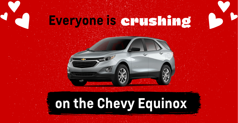 Everyone Is Crushing on the Chevy Equinox