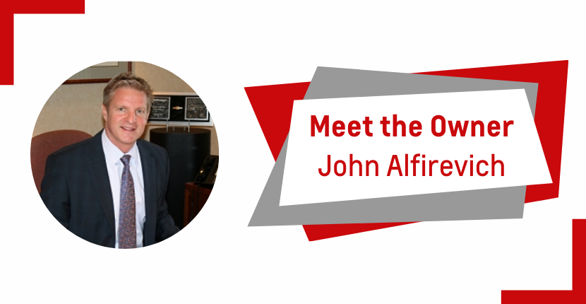 Meet the Owner, John Alfirevich!