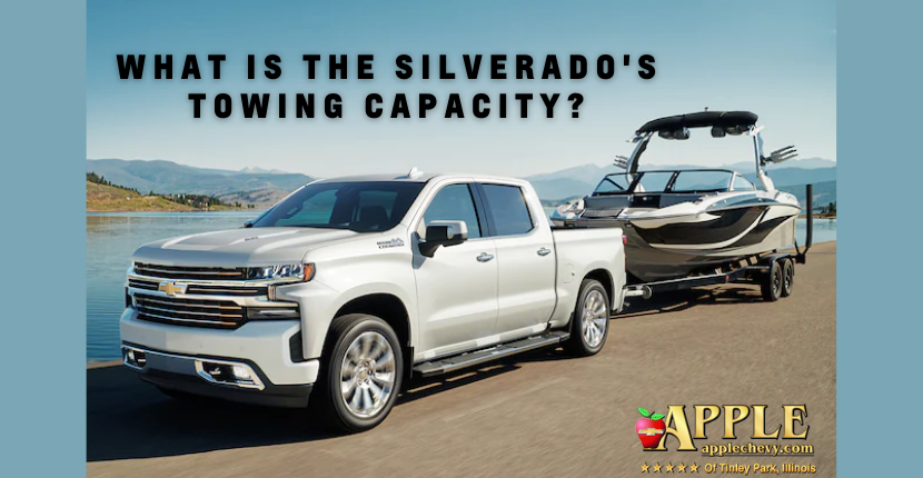 What Is The Silverado's Towing Capacity?